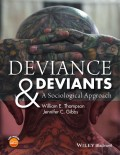 Deviance and Deviants. A Sociological Approach