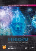 The Hologram. Principles and Techniques