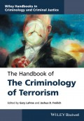 The Handbook of the Criminology of Terrorism