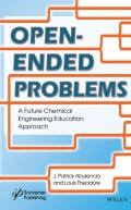 Open-Ended Problems. A Future Chemical Engineering Education Approach
