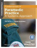 Fundamentals of Paramedic Practice. A Systems Approach