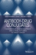 Antibody-Drug Conjugates. Fundamentals, Drug Development, and Clinical Outcomes to Target Cancer