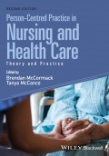 Person-Centred Practice in Nursing and Health Care. Theory and Practice