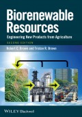 Biorenewable Resources. Engineering New Products from Agriculture
