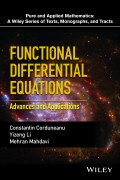Functional Differential Equations. Advances and Applications