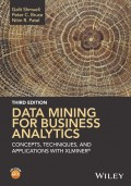 Data Mining for Business Analytics. Concepts, Techniques, and Applications with XLMiner