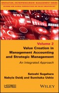 Value Creation in Management Accounting and Strategic Management. An Integrated Approach
