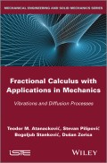 Fractional Calculus with Applications in Mechanics. Vibrations and Diffusion Processes