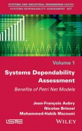 Systems Dependability Assessment. Benefits of Petri Net Models