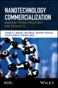 Nanotechnology Commercialization. Manufacturing Processes and Products