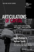 Articulations of Capital. Global Production Networks and Regional Transformations