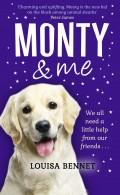 Monty and Me: A heart-warmingly wagtastic novel!