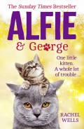 Alfie and George: A heart-warming tale about how one cat and his kitten brought a street together