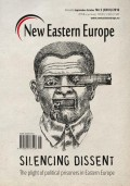 New Eastern Europe 5/2016. Silencing dissent