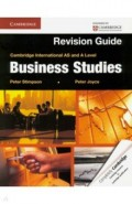Cambridge International AS and A Level Business Studies. Revision Guide