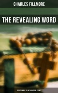 The Revealing Word: A Dictionary of Metaphysical Terms