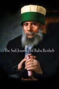 The Sufi Journey of Baba Rexheb