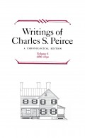 Writings of Charles S. Peirce: A Chronological Edition, Volume 6