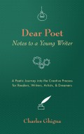 Dear Poet: Notes to a Young Writer