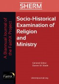 Socio-Historical Examination of Religion and Ministry, Volume 1, Issue 1