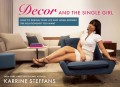 Decor and the Single Girl
