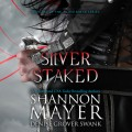 Silver Staked (Unabridged)