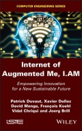 Internet of Augmented Me, I.AM
