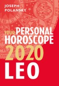 Leo 2020: Your Personal Horoscope