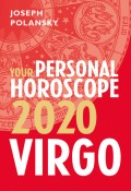 Virgo 2020: Your Personal Horoscope