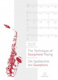 Die Spieltechnik des Saxophons / The Techniques of Saxophone Playing