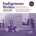 Indigenous Writes - A Guide to First Nations, Métis, and Inuit issues in Canada (Unabridged)