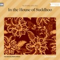 In the House of Suddhoo (Unabridged)