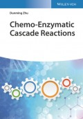 Chemo-Enzymatic Cascade Reactions