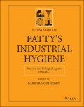 Patty's Industrial Hygiene, Physical and Biological Agents