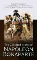 The Collected Works of Napoleon Bonaparte