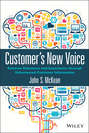 Customer's New Voice. Extreme Relevancy and Experience through Volunteered Customer Information